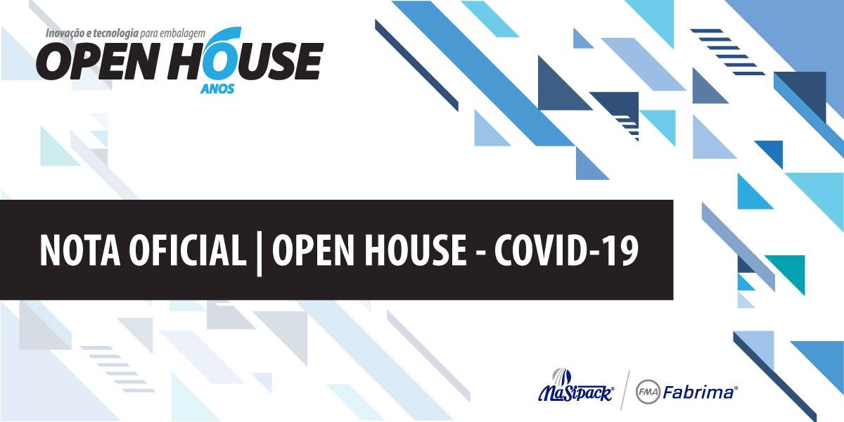 NOTA OFICIAL – Open House e o COVID-19