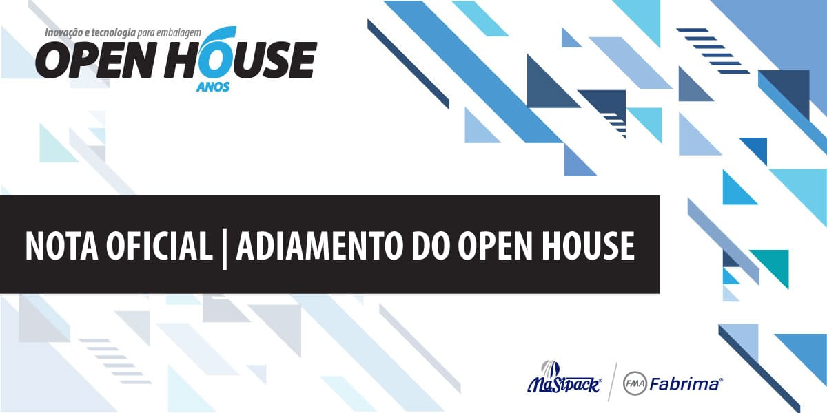 NOTA OFICIAL – Adiamento do Open House