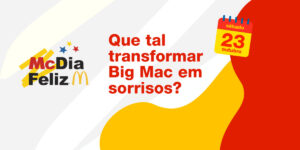 Read more about the article Em 2021, novamente o Grupo Masipack participa de McDia Feliz